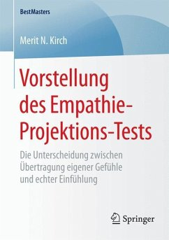 Vorstellung des Empathie-Projektions-Tests - Kirch, Merit N.