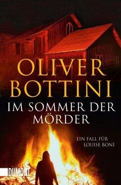 Im Sommer der Mörder / Kommissarin Louise Boni Bd.2 - Bottini, Oliver