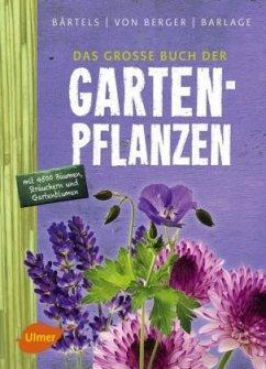 Das große Buch der Gartenpflanzen