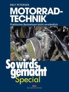 So wird´s gemacht Special 4: Motorrad-Technik
