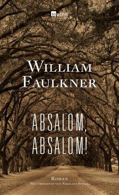 Absalom, Absalom! - Faulkner, William