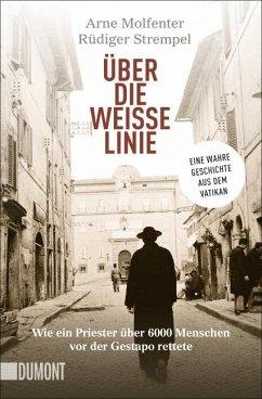 Über die weiße Linie - Molfenter, Arne; Strempel, Rüdiger