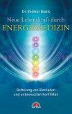 Neue Lebenskraft durch Energiemedizin