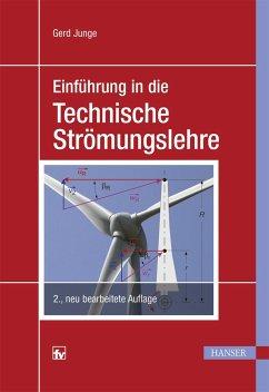 Einführung in die Technische Strömungslehre - Junge, Gerd