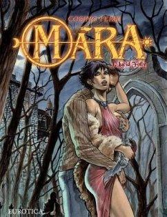 Mara, Volume 1: Lucid Folly - Ferri, Cosimo