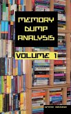 Memory Dump Analysis Anthology Collector's Edition, Volume 1