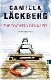 Die Töchter der Kälte / Erica Falck & Patrik Hedström Bd.3