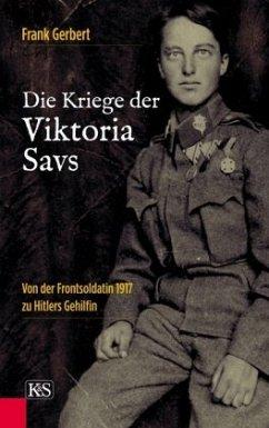 Die Kriege der Viktoria Savs - Gerbert, Frank