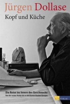 Kopf und Küche - Dollase, Jürgen