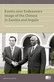 Events Over Endeavours - Image of the Chinese in Zambia and Angola