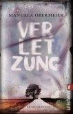 Verletzung / Toni Stieglitz Bd.1