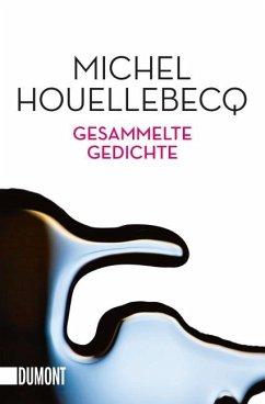 Gesammelte Gedichte - Houellebecq, Michel