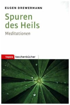 Spuren des Heils - Drewermann, Eugen