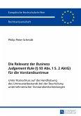 Die Relevanz der Business Judgement Rule (§ 93 Abs. 1 S. 2 AktG) für die Vorstandsuntreue