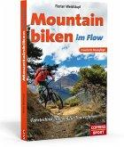 Mountainbiken im Flow - Fahrtechnik-Training für Tourenfahrer