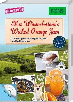 Mrs Winterbottom's Wicked Orange Jam, 1 MP3-CD - Bullimore, Emma; Blake, Emma; Evans, Mary