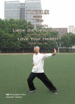Liebe die Gesundheit - Ding, HongYu