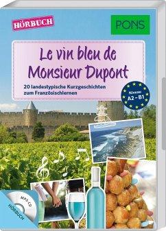 Le vin bleu du Monsieur Dupont, 1 MP3-CD - Castelot, Sandrine; Desvoix, Samuel; Malik, Delphine
