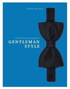 Gentleman Style - Schlüssel zur Eleganz - Ten Brink, Spencer