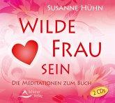 Wilde Frau sein, 2 Audio-CDs