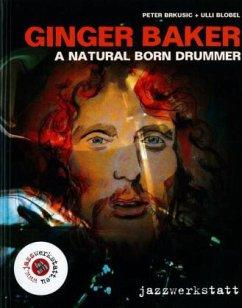 Ginger Baker - A Natural Born Drummer, m. Audio-CD