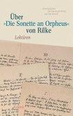 Über 'Die Sonette an Orpheus' von Rilke