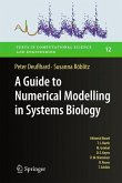 A Guide to Numerical Modelling in Systems Biology