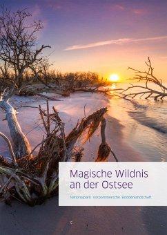 Magische Wildnis an der Ostsee - Baginski, Jan