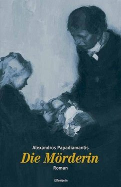Die Mörderin - Papadiamantis, Alexandros