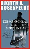 Die Menschen, die es nicht verdienen / Sebastian Bergman Bd.5