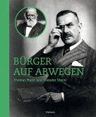 Bürger auf Abwegen: Thomas Mann und Theodor Storm