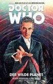 Der wilde Planet / Doctor Who - Der zwölfte Doktor Bd.1
