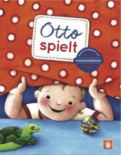 Otto spielt - Mohos, Anna-Kristina;Butz, Birgit