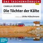 Die Töchter der Kälte / Erica Falck & Patrik Hedström Bd.3 (6 Audio-CDs)