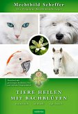 Tiere heilen mit Bachblüten - Praxisbuch