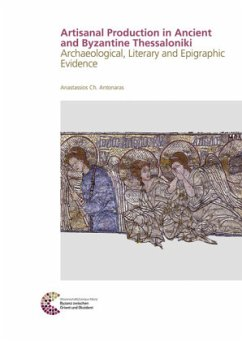Arts, Crafts and Trades in Ancient and Byzantine Thessaloniki - Antonaras, Anastassios Ch.