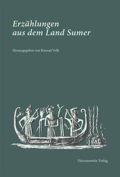 Erzählungen aus dem Land Sumer