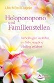 Ho'oponopono und Familienstellen