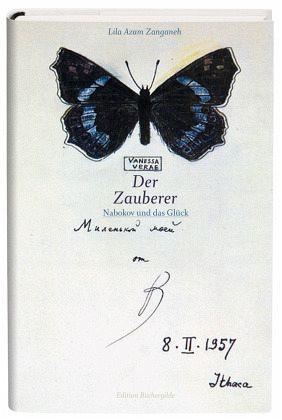 Der Zauberer Nabokov und das Glück - Zanganeh, Lila Azam