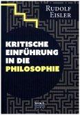 Kritische Einführung in die Philosophie