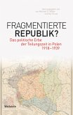 Fragmentierte Republik?