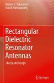 Rectangular Dielectric Resonator Antennas