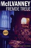 Fremde Treue / Jack Laidlaw Bd.3