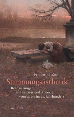 Stimmungsästhetik - Reents, Friederike