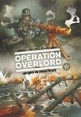 Landung am Omaha Beach / Operation Overlord Bd.2