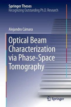 Optical Beam Characterization via Phase-Space Tomography - Cámara, Alejandro
