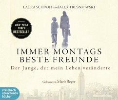 Immer montags beste Freunde, 4 Audio-CDs - Schroff, Laura; Tresniowski, Alex