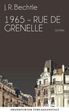 1965: Rue de Grenelle - Bechtle, J. R.