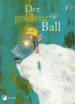 Der goldene Ball - Dieltiens, Kristien; Van den Berghe, Seppe