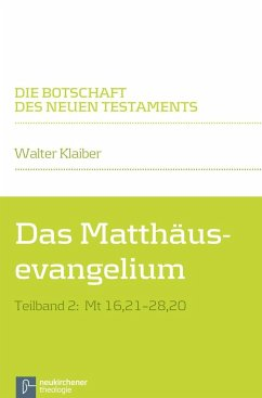 Das Matthäusevangelium Teilband 2 - Klaiber, Walter